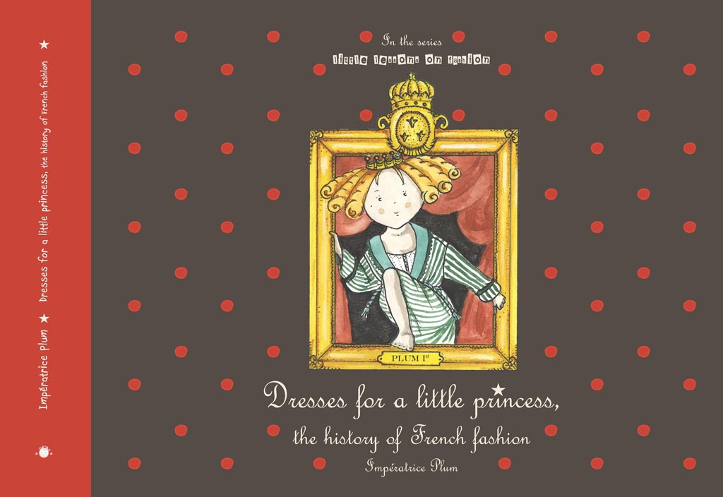 Dresses for a little princess, the history of French fashion